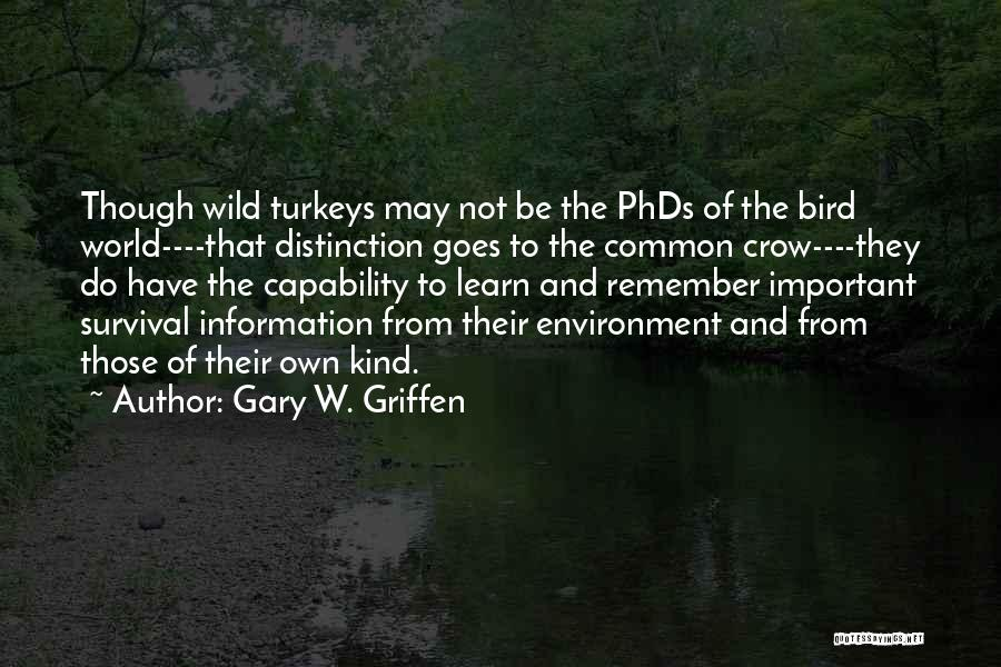 Survival In Into The Wild Quotes By Gary W. Griffen