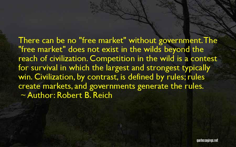 Survival In Into The Wild Quotes By Robert B. Reich