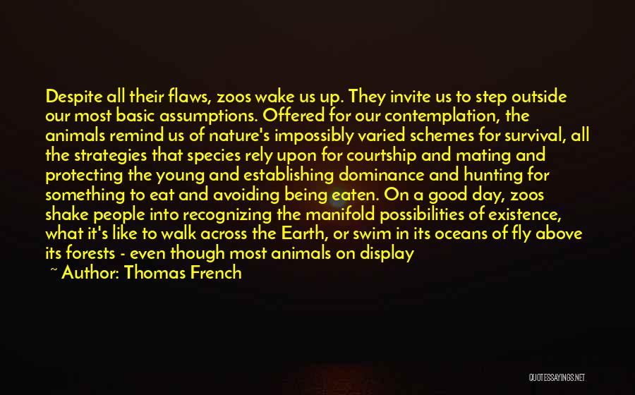 Survival In Into The Wild Quotes By Thomas French