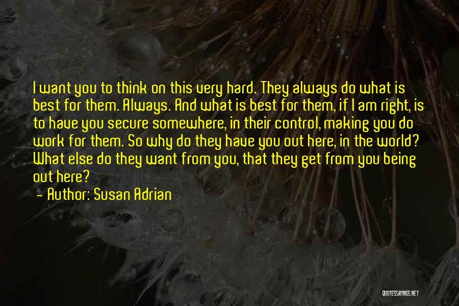 Susan Adrian Quotes 485331