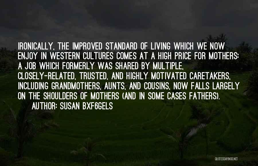 Susan Bxf6gels Quotes 2190308