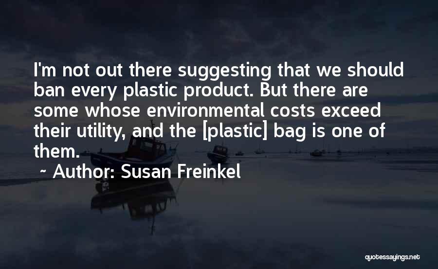 Susan Freinkel Quotes 1574170
