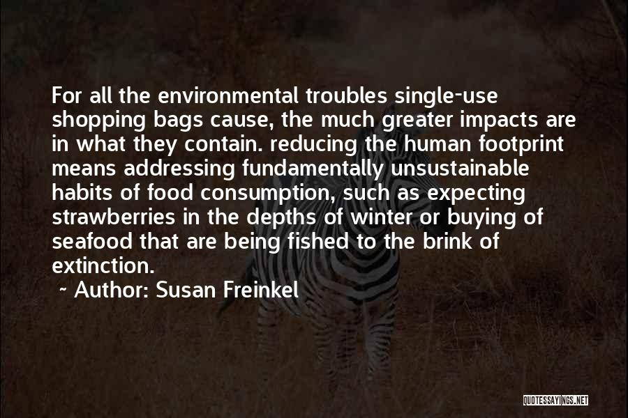 Susan Freinkel Quotes 2184232