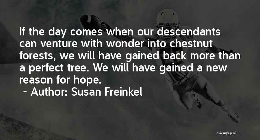 Susan Freinkel Quotes 903184