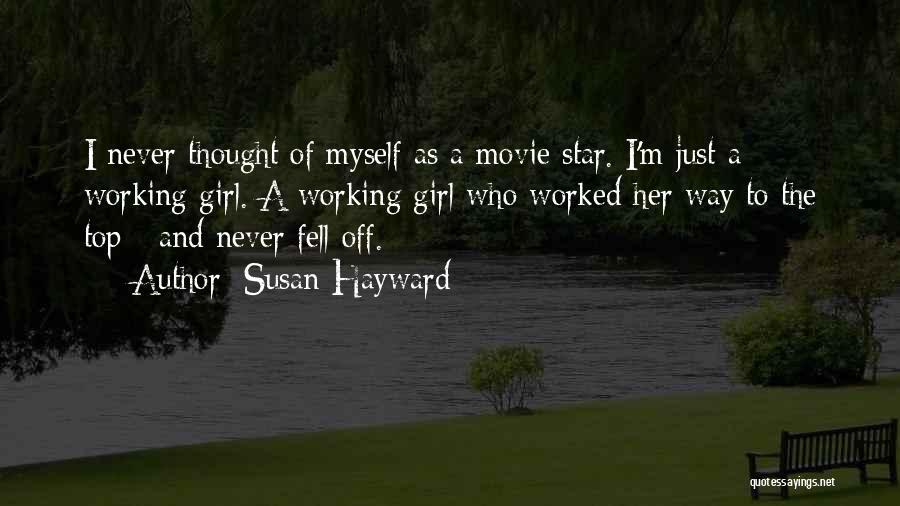 Susan Hayward Quotes 1384973