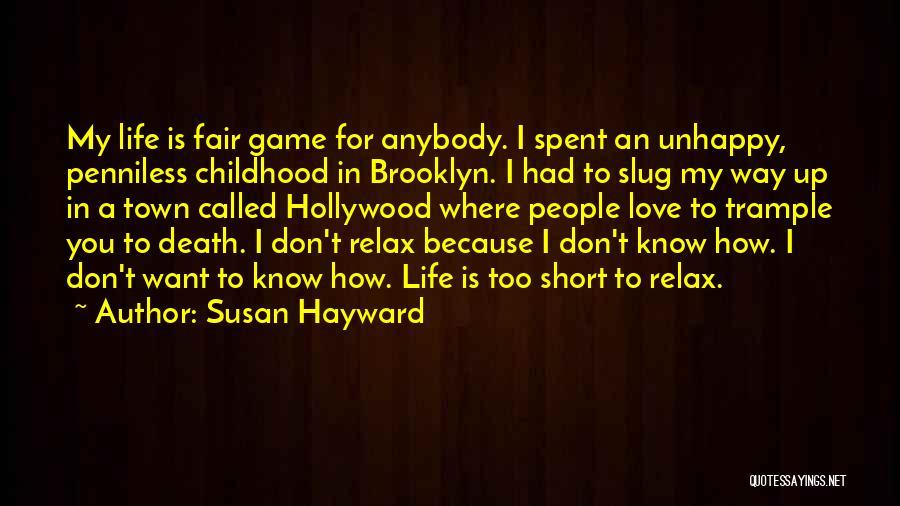 Susan Hayward Quotes 1539722