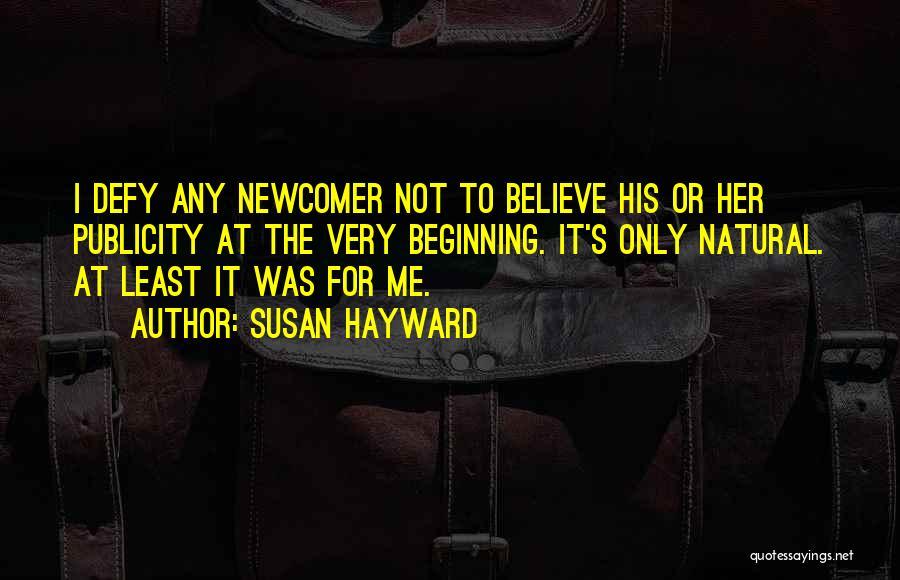 Susan Hayward Quotes 2094630