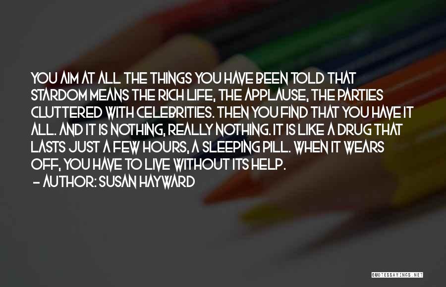 Susan Hayward Quotes 771131