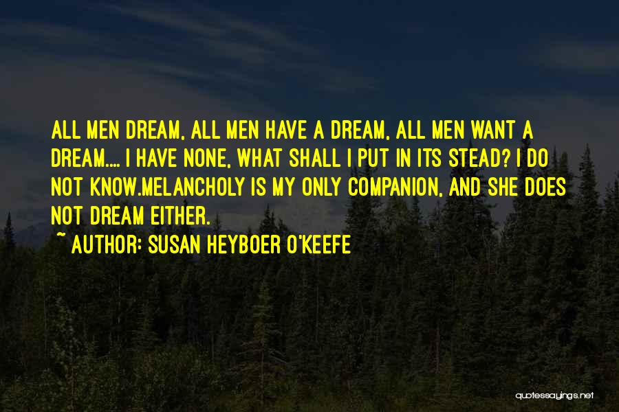 Susan Heyboer O'Keefe Quotes 177317