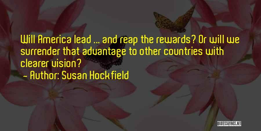 Susan Hockfield Quotes 1051072