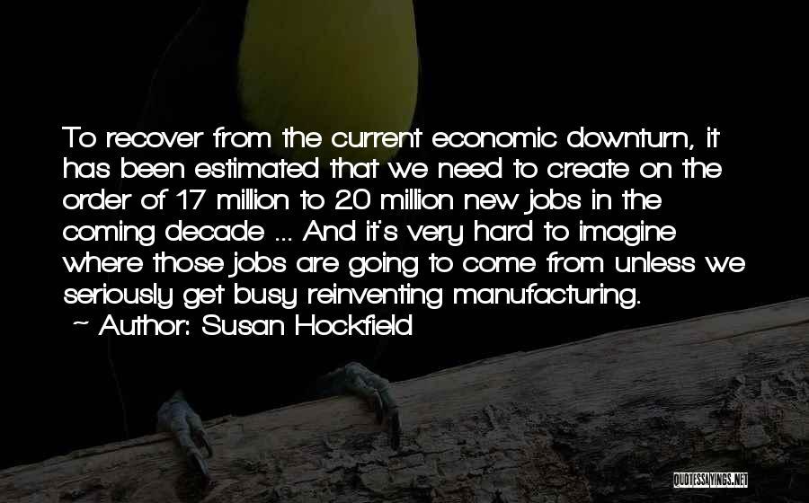 Susan Hockfield Quotes 882817