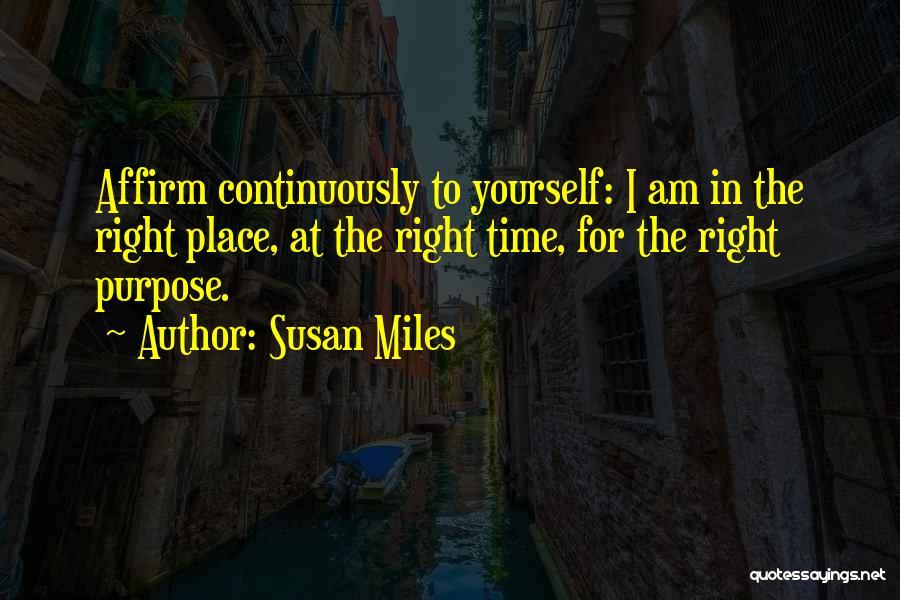Susan Miles Quotes 1417232