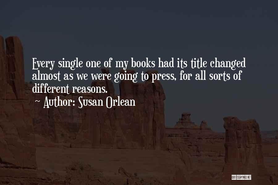 Susan Orlean Quotes 1135314