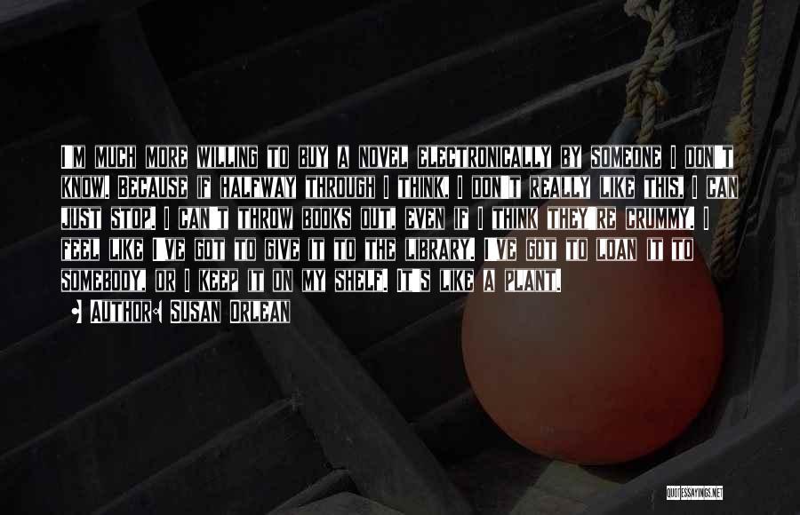 Susan Orlean Quotes 1222168