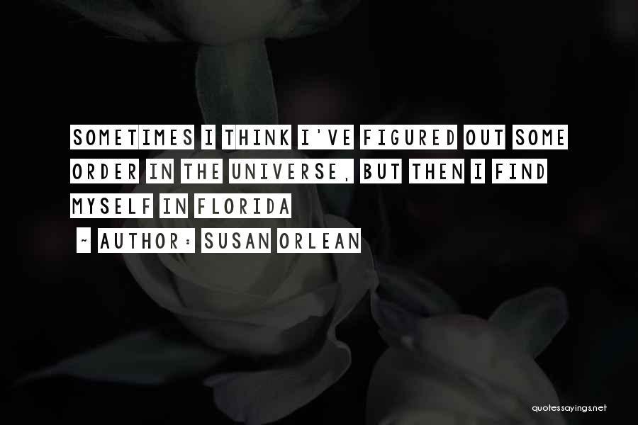 Susan Orlean Quotes 1326356