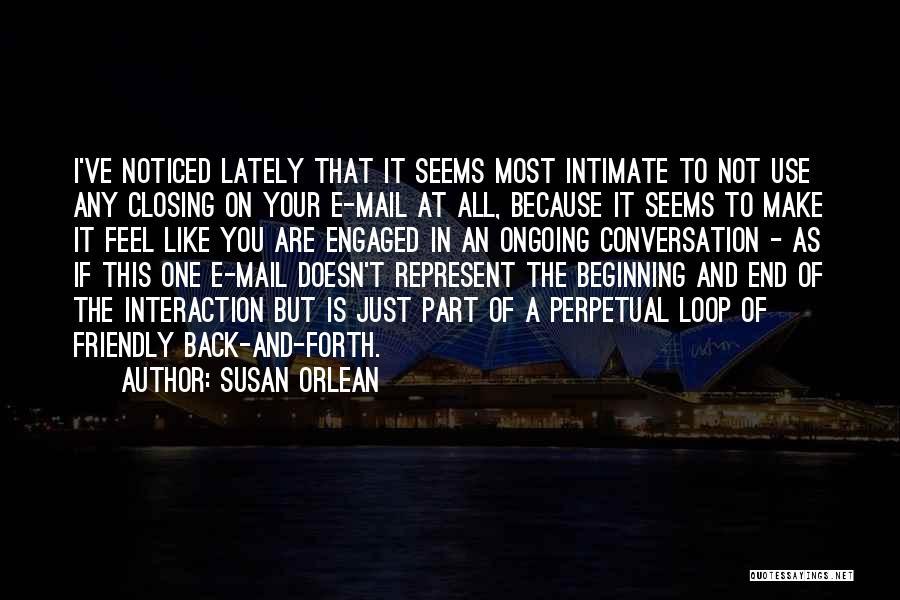 Susan Orlean Quotes 1364214
