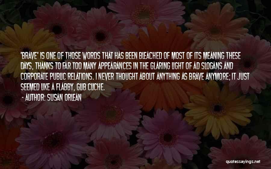 Susan Orlean Quotes 140320