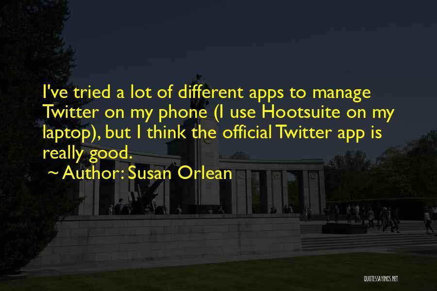 Susan Orlean Quotes 1752805