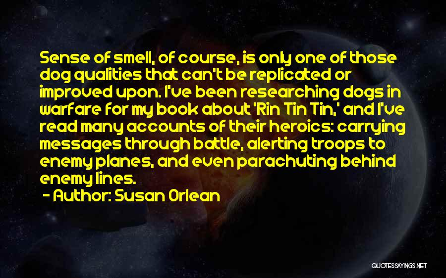 Susan Orlean Quotes 1978189