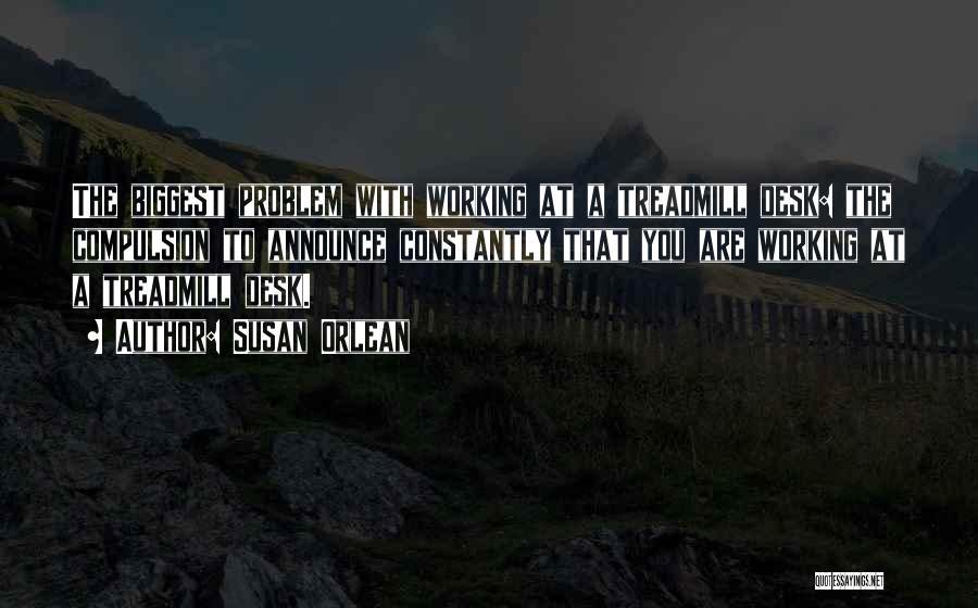 Susan Orlean Quotes 2080144