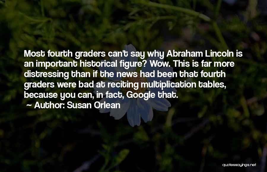 Susan Orlean Quotes 2162960