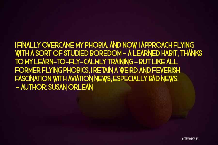 Susan Orlean Quotes 457183