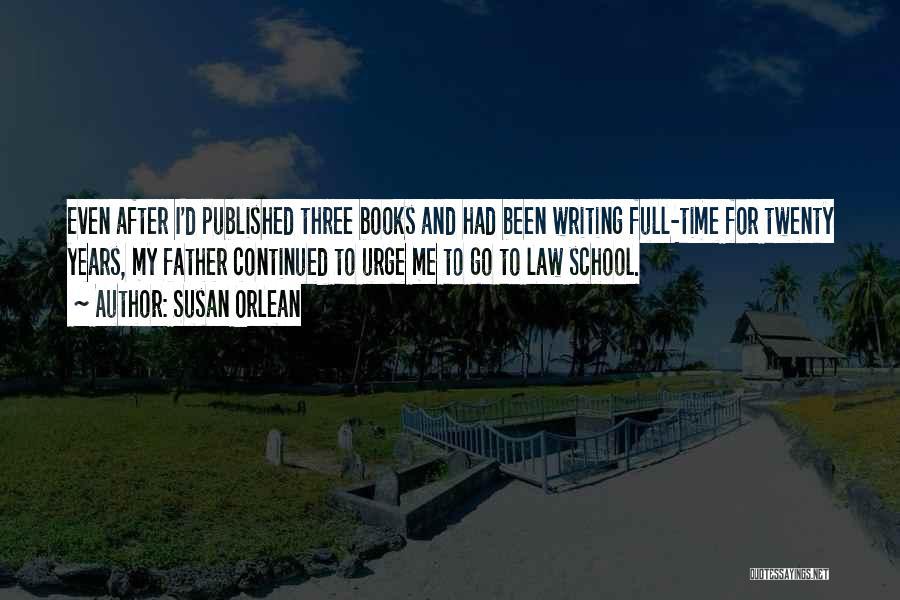 Susan Orlean Quotes 586036