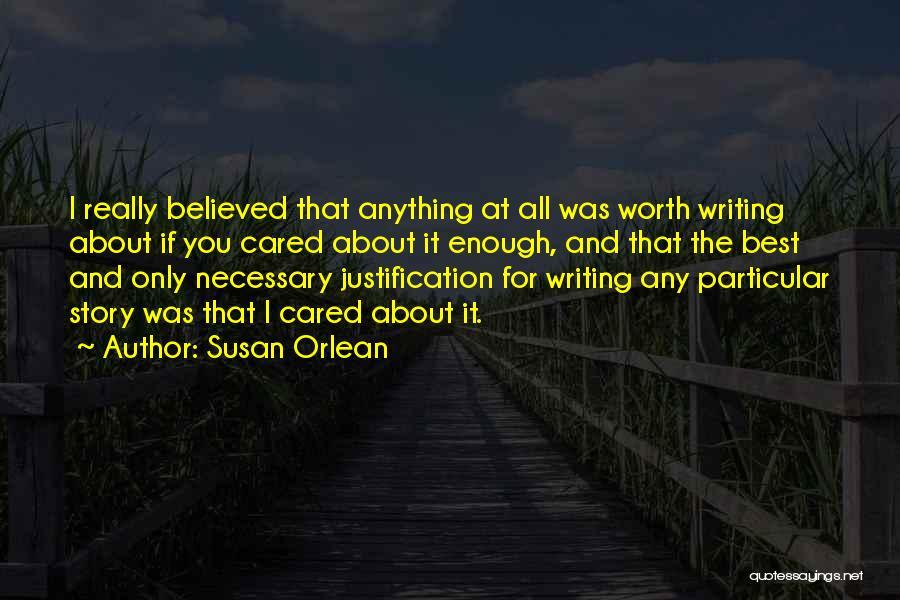 Susan Orlean Quotes 685261