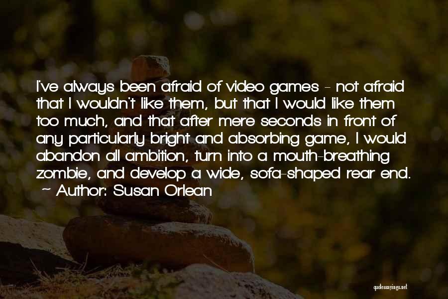 Susan Orlean Quotes 755610