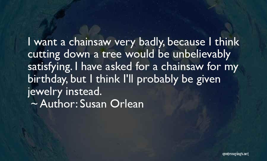 Susan Orlean Quotes 794412