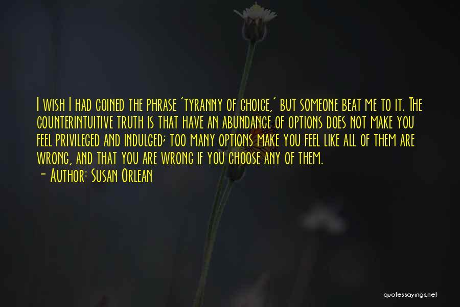 Susan Orlean Quotes 806105