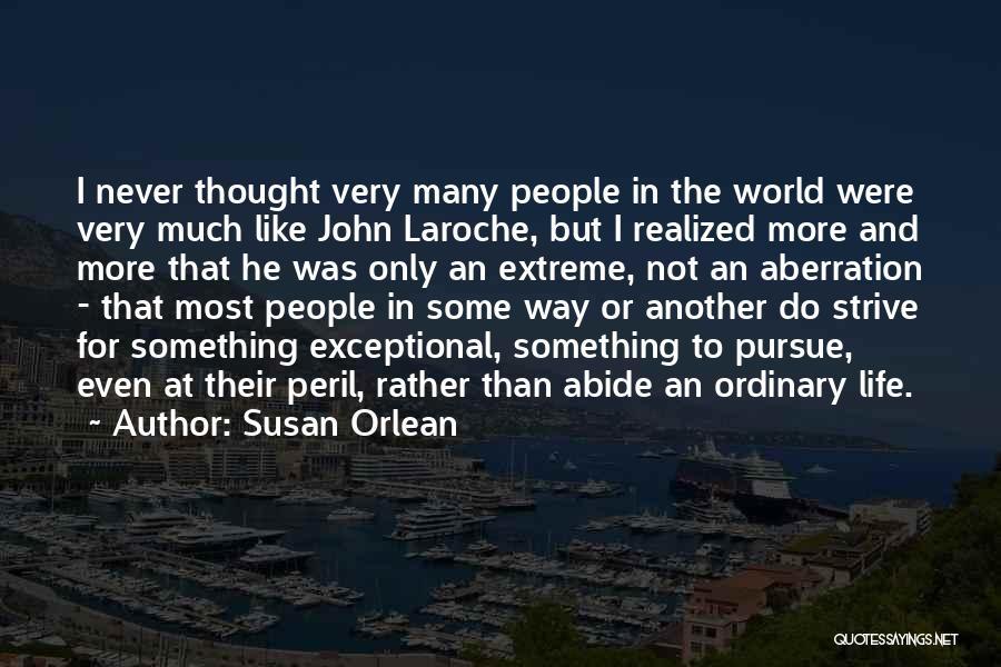 Susan Orlean Quotes 855750