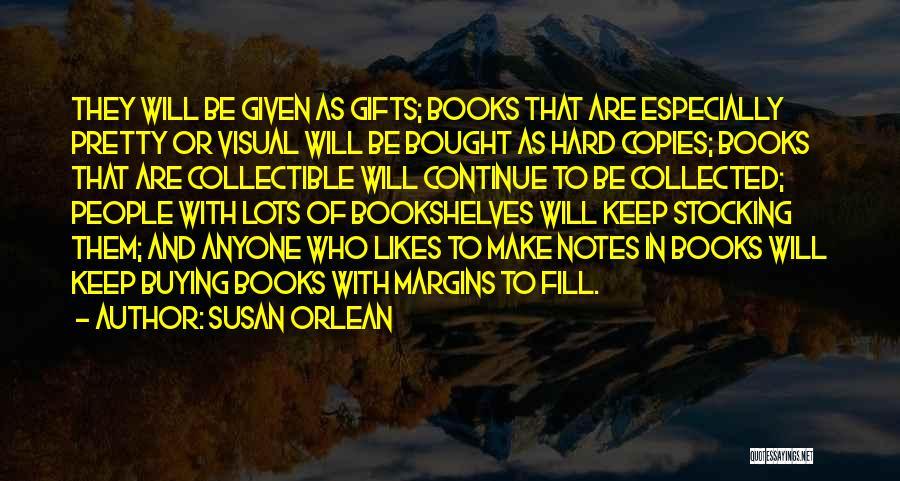 Susan Orlean Quotes 857859