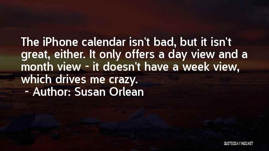 Susan Orlean Quotes 888100