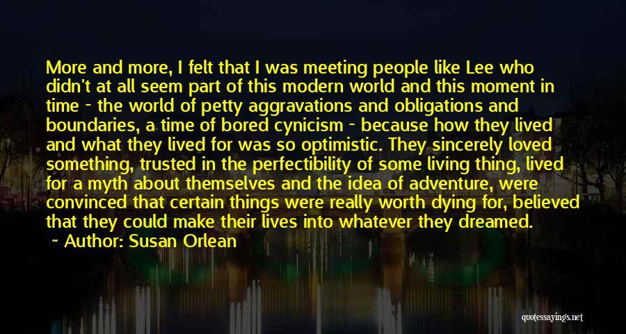 Susan Orlean Quotes 97477
