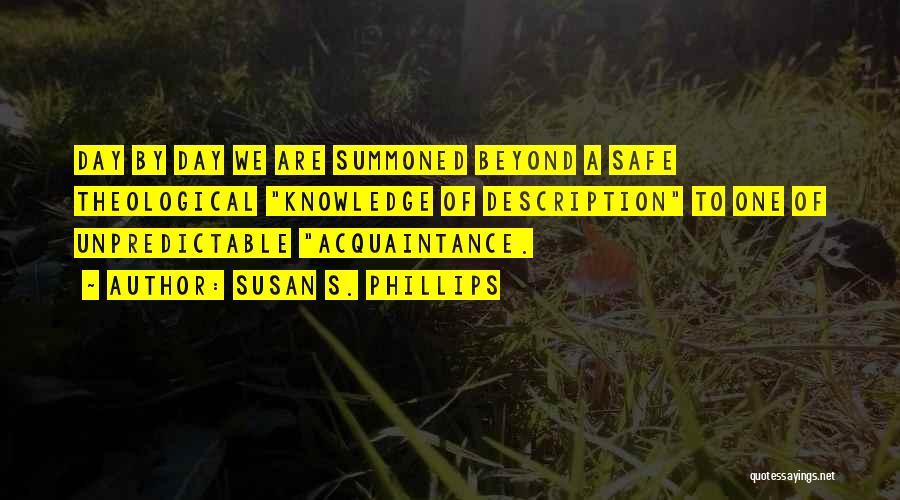 Susan S. Phillips Quotes 769960