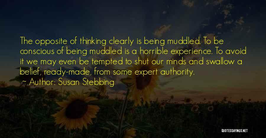 Susan Stebbing Quotes 1426408