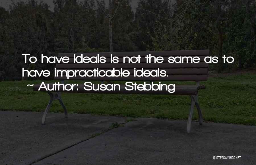 Susan Stebbing Quotes 1480923