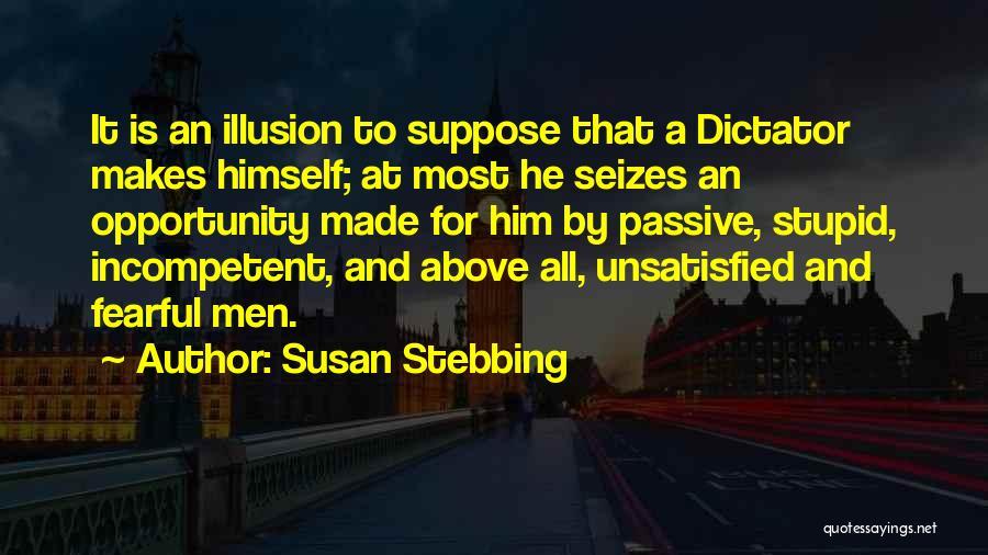 Susan Stebbing Quotes 321760