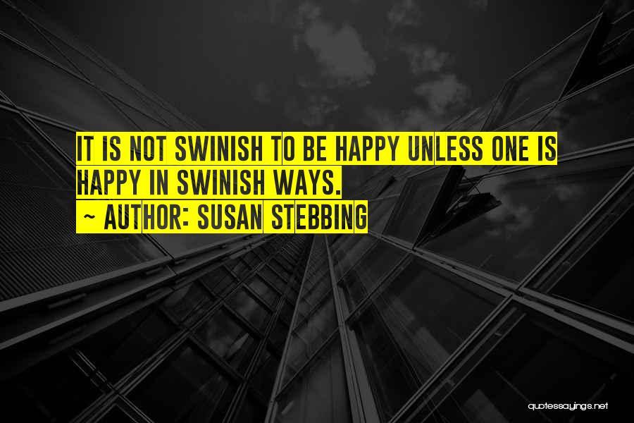 Susan Stebbing Quotes 369342