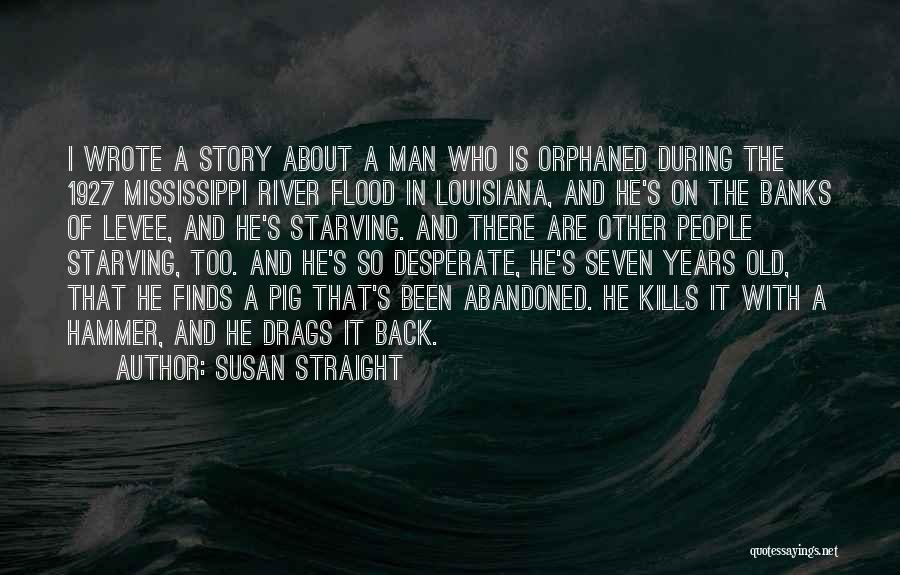 Susan Straight Quotes 1322314