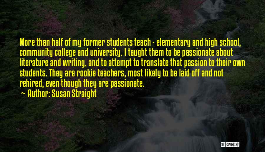Susan Straight Quotes 1667367