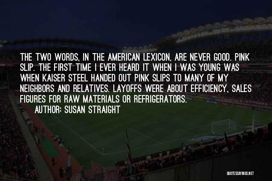 Susan Straight Quotes 1675996