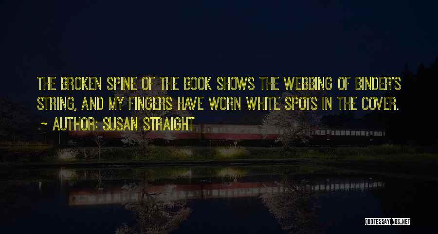 Susan Straight Quotes 1927063
