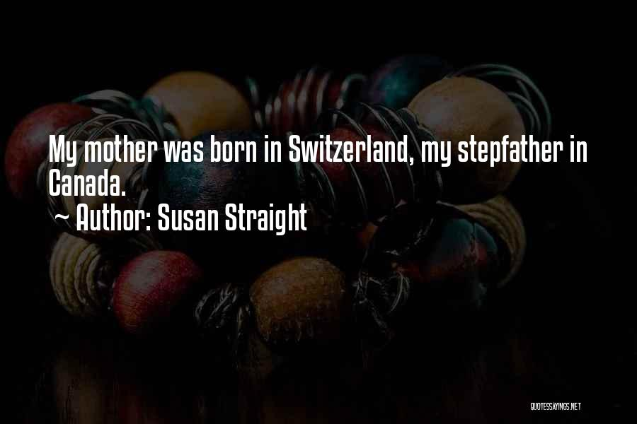 Susan Straight Quotes 1997662