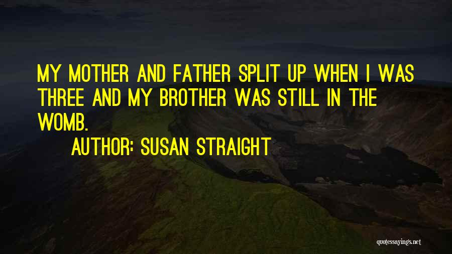 Susan Straight Quotes 2130303