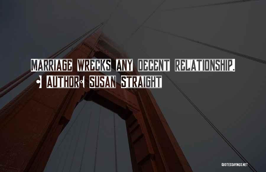 Susan Straight Quotes 2186762