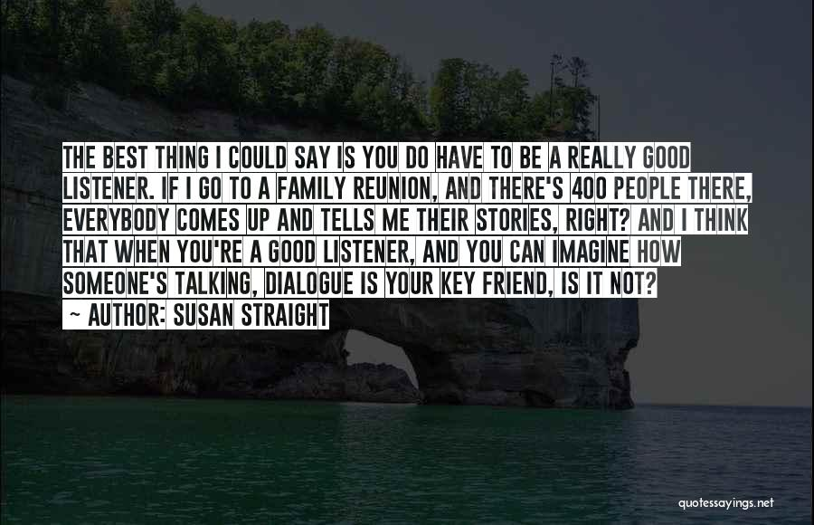 Susan Straight Quotes 608492