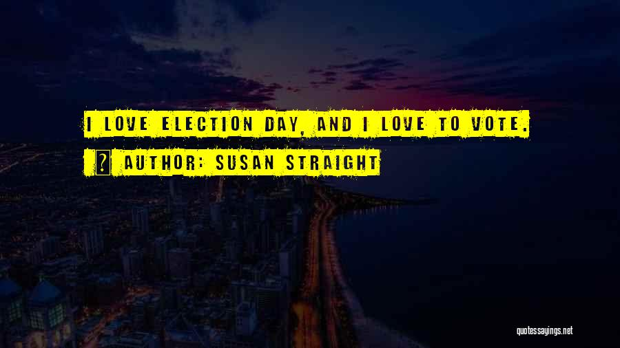 Susan Straight Quotes 973959