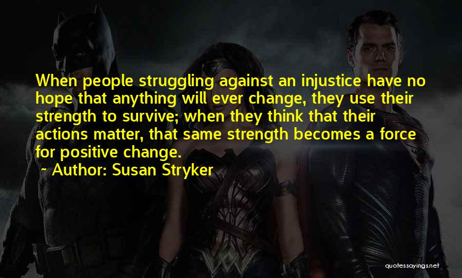 Susan Stryker Quotes 1410394